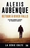 Alexis Aubenque - River Falls - Saison 2 Tome 1 : Retour à River Falls - Une enquête de Mike Logan et Jessica Hurley.