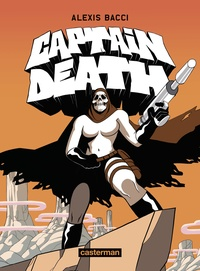 Alexis Bacci - Captain Death.