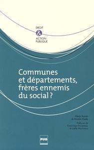 Alexis Baron et Nicolas Kada - Communes et départements, frères ennemis du social ?.