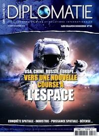 Alexis Bautzmann - Diplomatie Les grands dossiers  : USA, Chine, Russie, Europe... Vers une nouvelle course à l'espace.