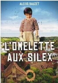 Alexis Bauzet - L'omelette aux silex.