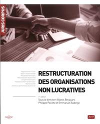 Alexis Becquart et Emmanuel Sadorge - Restructuration des organisations non lucratives.