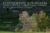 Alexis Bétemps et Saverio Favre - La Vallée d'Aoste au fil des jours - Edition français-italien-patois.