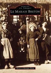 Alexis Bétus et Monique Bétus - Le Marais breton.