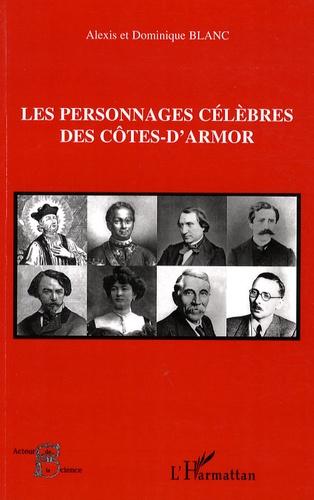 Alexis Blanc et Dominique Blanc - Les personnages célèbres des Côtes-d'Armor.