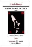 Alexis Bongo - Histoire de chez moi - Saga.