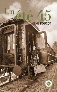 Alexis Boucot - Un été 45.