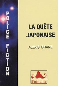 Alexis Brane - La quête japonaise.