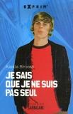 Alexis Brocas - Je sais que je ne suis pas seul.