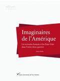Alexis Buffet - Imaginaires de l'Amérique - Les écrivains français et les Etats-Unis dans l'entre-deux-guerres.