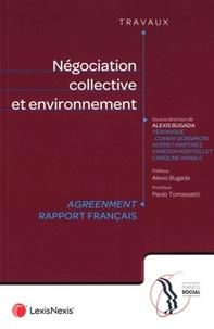 Alexis Bugada - Négociation collective et environnement - Agreenment - Rapport français.
