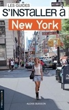 Alexis Buisson - S'installer à New York.
