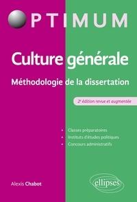 Alexis Chabot - Culture générale - Méthodologie de la dissertation.