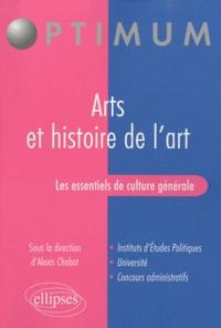 Alexis Chabot - Les essentiels de culture générale - Arts et histoire de l'art.