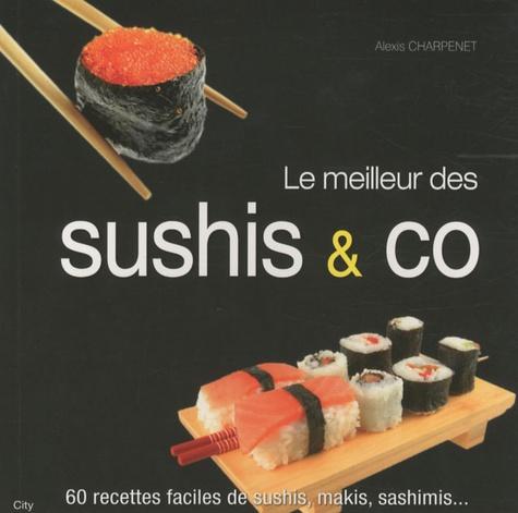 Alexis Charpenet - Le meilleur des sushis & co.