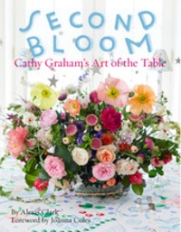 Alexis Clark - Second Bloom - Cathy Graham's Art of the Table.
