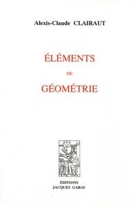 Alexis Claude Clairaut - Eléments de géometrie.