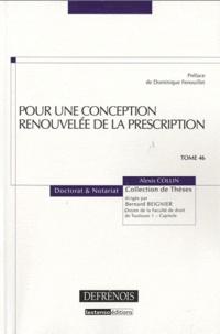Alexis Collin - Pour une conception renouvelée de la prescription.