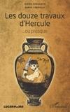 Alexis Consolato et Sarah Gabrielle - Les douze travaux d'Hercule... ou presque.