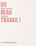 Alexis Cordesse et Zoé Varier - Du beau travail !. 1 Cédérom
