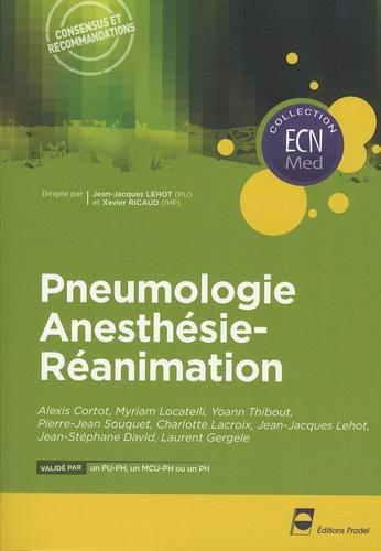 Alexis Cortot et Myriam Locatelli - Pneumologie Anesthésie-Réanimation.