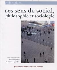 Alexis Cukier et Olivier Gaudin - Les sens du social, philosophie et sociologie.