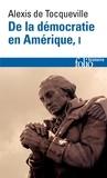 Alexis de Tocqueville - De la démocratie en Amérique - Tome 1.