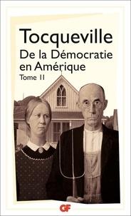 Livres de cours téléchargeables gratuitement De la démocratie en Amérique  - Tome 2 par Alexis de Tocqueville