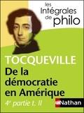 Alexis de Tocqueville - De la démocratie en Amérique - 4e partie du tome 2.