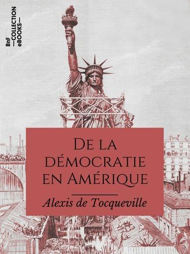 De la démocratie en Amérique - 9782346135318 - 3,99 €