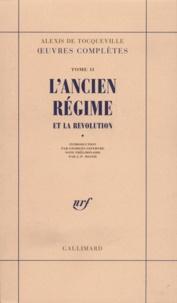 Deedr.fr Oeuvres complètes - Tome 2, L'Ancien Régime et la Révolution Image