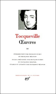 Alexis de Tocqueville - Oeuvres - Tome 3.