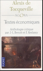 Alexis de Tocqueville - Textes économiques - Anthologie critique.