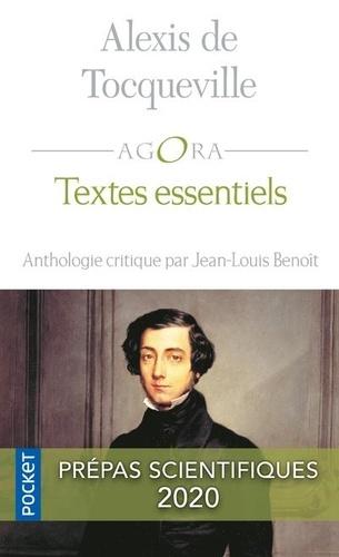 Alexis de Tocqueville - Textes essentiels - Anthologie critique de J-L Benoît.