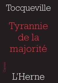 Alexis de Tocqueville - Tyrannie de la majorité.