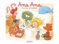 Alexis Dormal et Dominique Roques - Ana Ana Tome 10 : Ana Ana est malade.