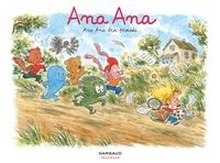 Alexis Dormal et Dominique Roques - Ana Ana Tome 11 : Ana Ana très pressée.