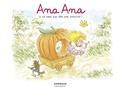 Alexis Dormal et Dominique Roques - Ana Ana - Tome 12 - Je ne veux PAS être une princesse !.