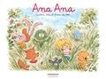 Alexis Dormal et Dominique Roques - Ana Ana Tome 13 : Papillons, lilas et fraises des bois.