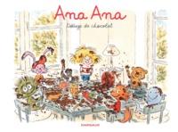Alexis Dormal et Dominique Roques - Ana Ana Tome 2 : Déluge de chocolat.