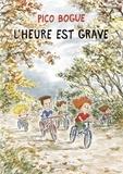 Alexis Dormal et Dominique Roques - Pico Bogue - tome 11 - L'heure est grave.