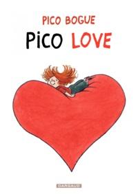 Alexis Dormal et Dominique Roques - Pico Bogue Tome 4 : Pico Love.