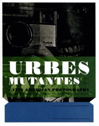 Alexis Fabry et Maria Wills - Urbes mutantes - 1941-2012, Latin America Photography, Edition bilingue espagnol-anglais.