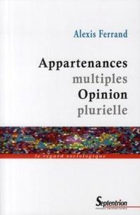 Alexis Ferrand - Appartenances multiples Opinion plurielle.