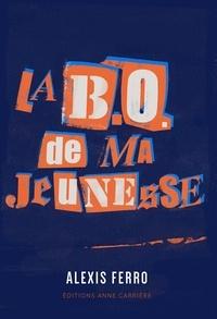 Alexis Ferro - La B.O. de ma jeunesse.