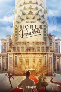 Alexis Flamand - Hôtel Parallell.