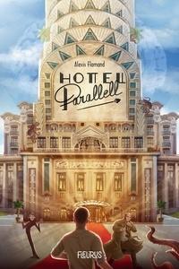 Alexis Flamand et  Artemisia - Hôtel Parallell.