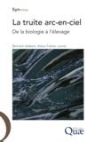 Alexis Fostier et Bernard Jalabert - La truite arc-en-ciel - Biologie et élevage.