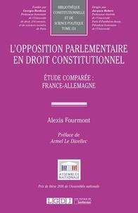 L'opposition parlementaire en droit constitutionnel- Etude comparée : France-Allemagne - Alexis Fourmont pdf epub