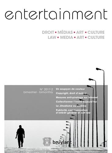 """Alexis Fournol - Entertainment - Droit, Médias, Art, Culture 2017/2 - Découvrez le sommaire de ce numéro et l'article """"""""Le Jihadisme au cinéma"""""""".  Discover the table of contents and the article """"""""Jihad in the Movies"""""""".."""